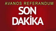 Avanos Referandum Sonuçları Tüm İlçe