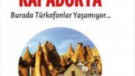 TOPLU GÖÇLERİN YARATTIĞI KİTLESEL DRAMI ANLATAN BİR ROMAN: ELVEDA KAPADOKYA