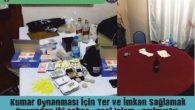 Nevşehir'de Kumar Oynanması İçin Yer ve İmkan Sağlamak Suçundan iki şahsa yasal işlem yapılmıştır